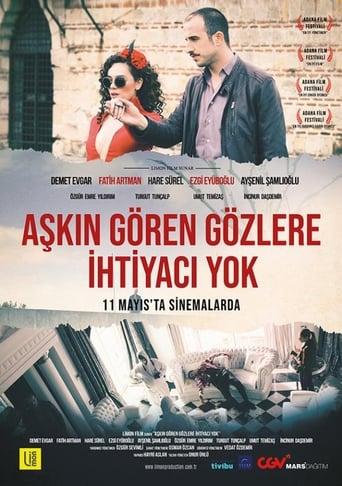 Watch Aşkın Gören Gözlere İhtiyacı Yok full movie online 1337x