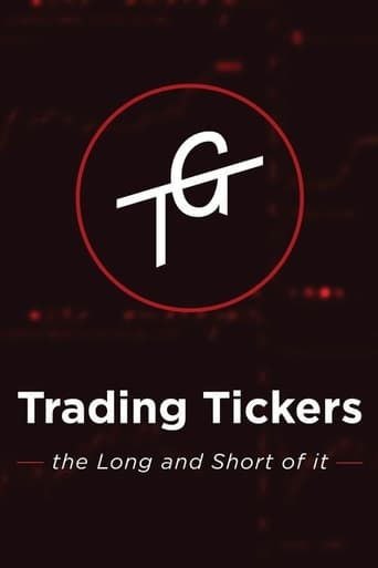 Watch Trading Tickers: The long and the short of it - Disc 1 Free Movie Online