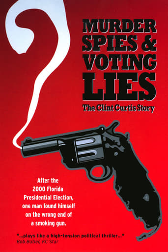 Murder, Spies & Voting Lies: The Clint Curtis Story