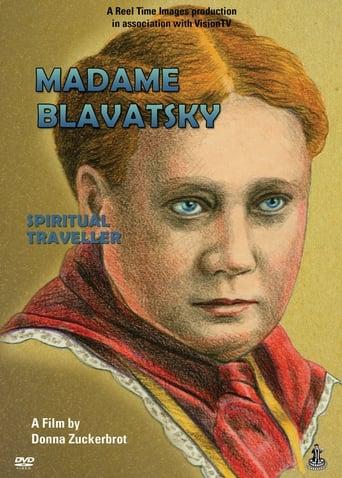 Madame Blavatsky: Spiritual Traveler