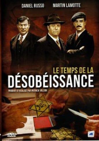 Poster of Le temps de la désobéissance