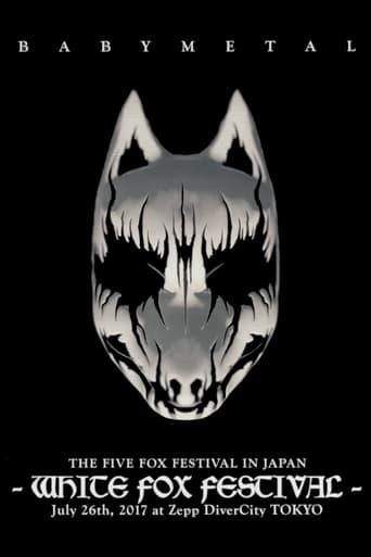 Watch Babymetal - The Five Fox Festival in Japan - White Fox Festival Online Free Putlocker