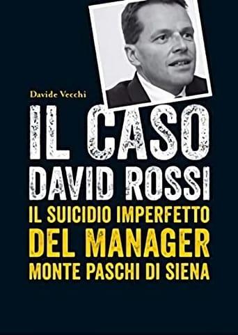David Rossi: Suicidio o Omicidio?