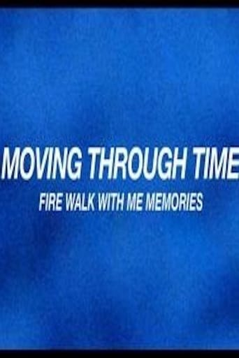 Poster of Moving Through Time: Fire Walk With Me Memories fragman