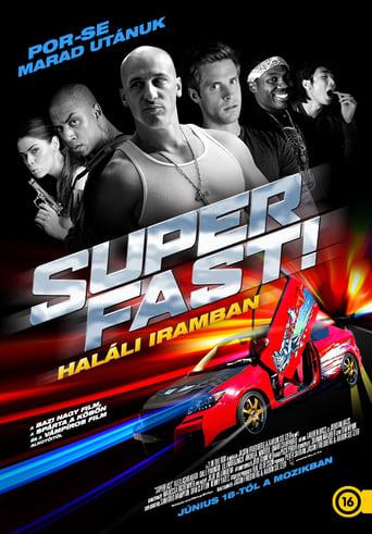 Poster of Superfast! - Haláli iramban
