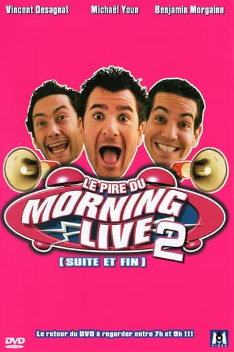 Poster of Le Pire du Morning Live 2 (suite et fin)
