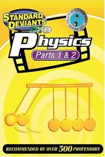 Physics, Parts 1 and 2: The Standard Deviants