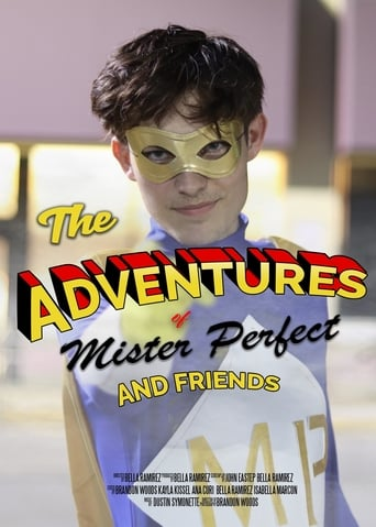 The Adventures of Mister Perfect and Friends