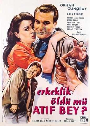 Watch Erkeklik Öldü mü Atıf Bey ? full movie downlaod openload movies