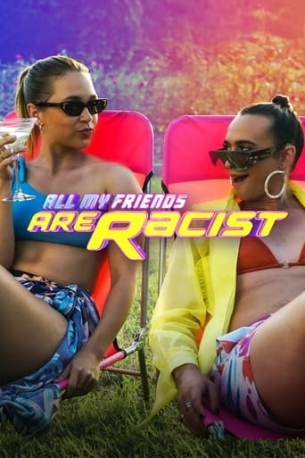All My Friends Are Racist