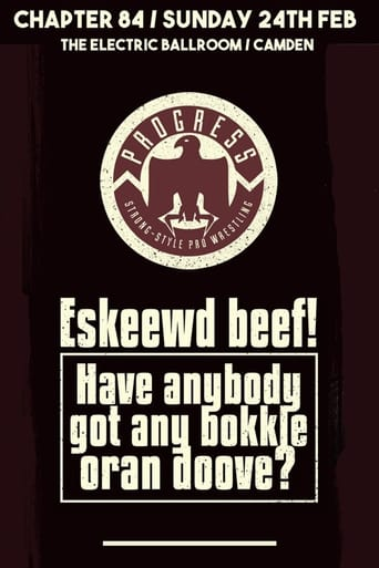 Poster of PROGRESS Chapter 84: Eskeewd beef! Have anybody got any bokkle oran doove?