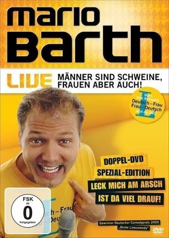 Mario Barth: Männer sind Schweine, Frauen aber auch!