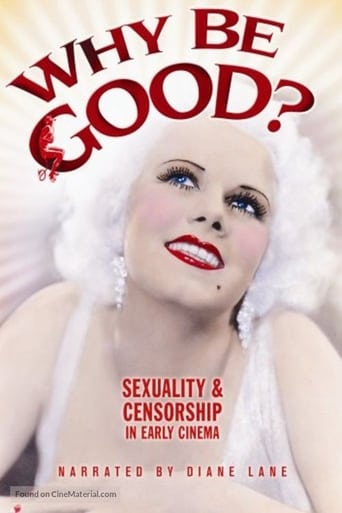 Poster of Why Be Good?: Sexuality & Censorship in Early Cinema