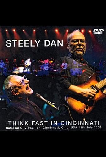 Steely Dan: Think Fast in Cincinnati