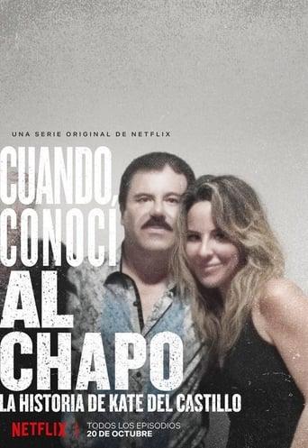 Ver Cuando conocí al Chapo serie tv online