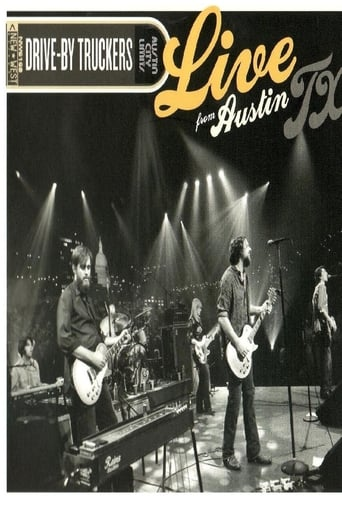 Drive-By Truckers: Live From Austin TX