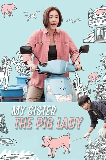 My Sister, the Pig Lady