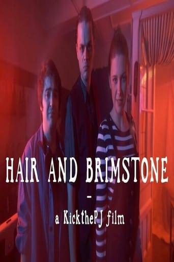 Hair and Brimstone