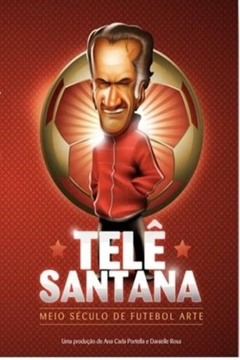Telê Santana: Meio Século de Futebol Arte