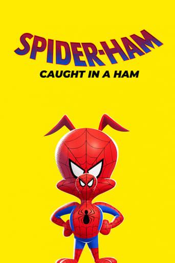 Poster of Spider-Ham: Caught in a Ham