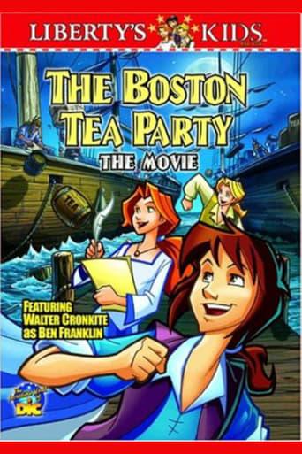 Liberty's Kids - The Boston Tea Party