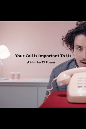Poster of Your Call Is Important to Us