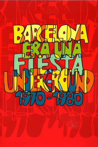 Barcelona era una fiesta (Underground 1970-1983) Movie Poster