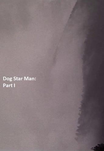 Watch Dog Star Man: Part I full movie downlaod openload movies