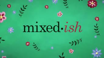 Mixed-ish (2019-2021)
