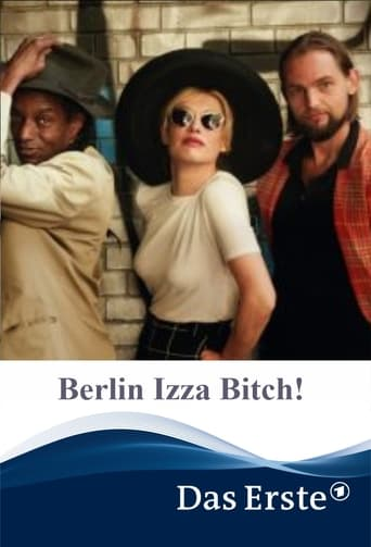 Berlin Izza Bitch!