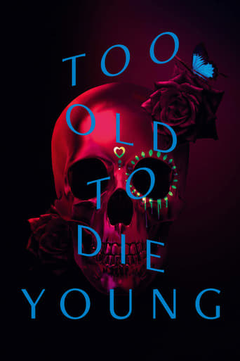 Poster of Too Old to Die Young