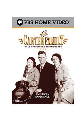 Poster of The Carter Family: Will the Circle Be Unbroken