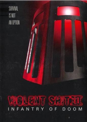 Violent Shit 3 - Infantry of Doom