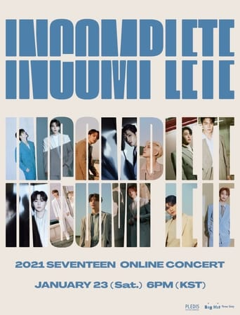 Watch Seventeen: In-Complete Concert Free Movie Online