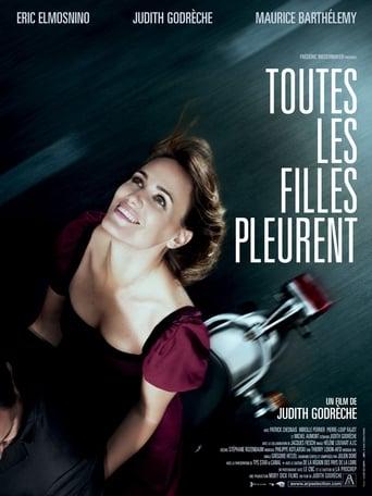 Poster of Toutes les filles pleurent