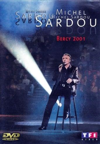 Michel Sardou - Bercy 2001