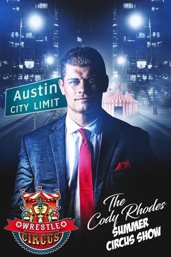 WrestleCircus: The Cody Rhodes Summer Circus Show