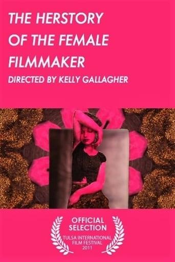 The Herstory of the Female Filmmaker
