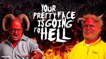 Your Pretty Face Is Going to Hell (2013-2019)