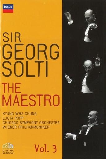 Sir Georg Solti The Maestro Vol. 1