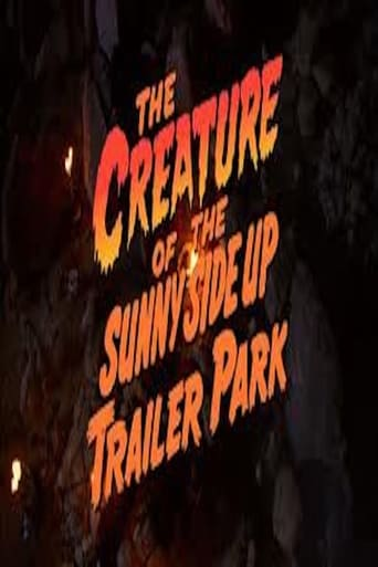 Poster of The Creature of the Sunny Side Up Trailer Park