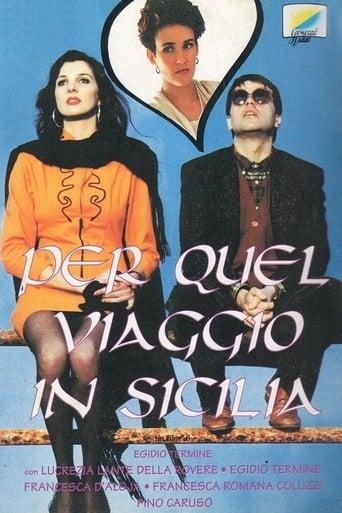 Poster of Per quel viaggio in Sicilia...