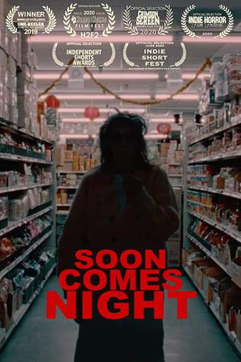Soon Comes Night