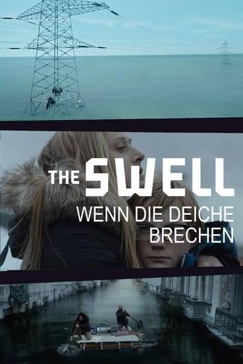 The Swell - Wenn die Deiche brechen