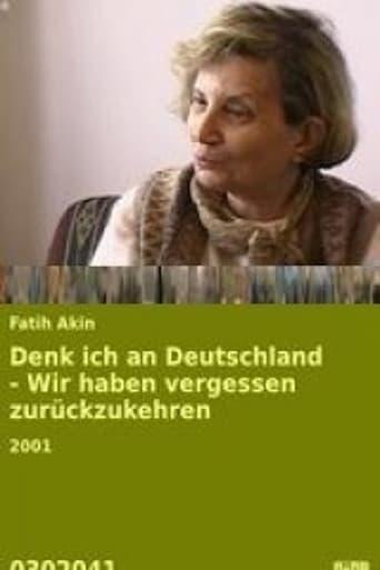 Denk ich an Deutschland - Wir haben vergessen zuruckzukehren