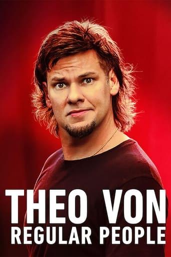 Theo Von: Regular People