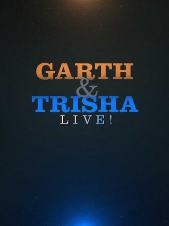 Garth & Trisha Live!