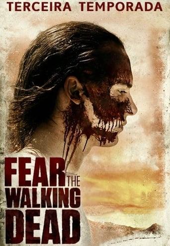 Fear the Walking Dead 3ª Temporada - Poster
