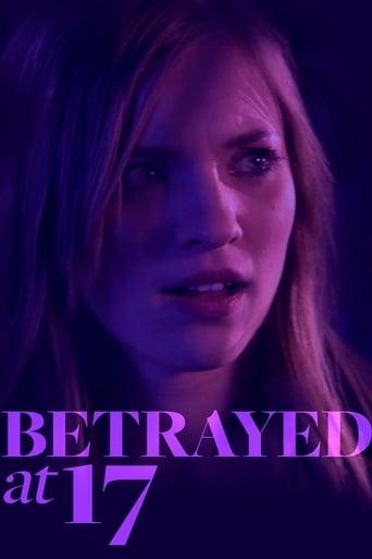 Poster of Betrayed at 17