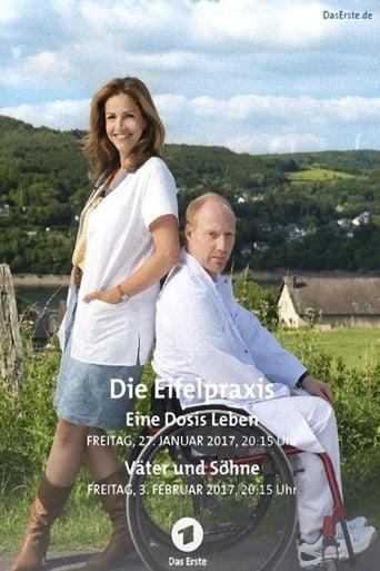 Poster of Die Eifelpraxis - Eine Dosis Leben